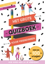 , Het grote quizboek voor vriendinnen