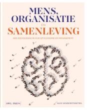 Alex Vanderstraeten , Mens, organisatie en samenleving