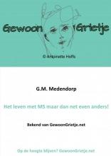 G.M. Medendorp , Gewoon Grietje