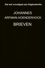 Johannes Arfman-Hoenderhock , Brieven