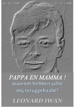 L.  Koopman-Veenstra `Pappa en Mamma! Waarom hebben jullie mij teruggehaald?`