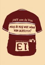 Ven, Jace van de Mag ik nog wat wind van achteren?