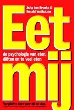 Asha ten Broeke, Ronald  Veldhuizen Eet mij