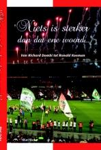 Piet  Ocks Niets is sterker dan dat ene woord