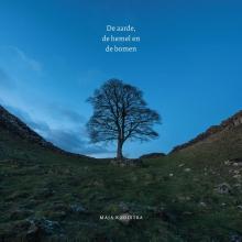 Maja Kooistra , De aarde, de hemel en de bomen