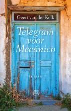 Geert van der Kolk Telegram voor Mecanico