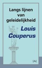 Louis  Couperus Langs lijnen van geleidelijkheid