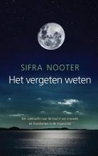 Sifra Nooter , Het vergeten weten
