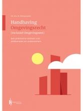 Minou Woestenenk , Handhaving Omgevingsrecht (inclusief Omgevingswet)