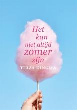 Tirza Kingma , Het kan niet altijd zomer zijn
