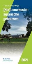, Her)bouwkosten agrarische gebouwen 2021