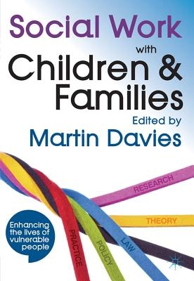 Martin Davies,Social Work with Children and Families