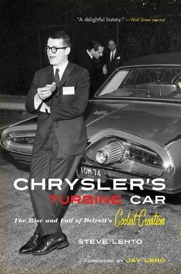 Steve Lehto,Chrysler`s Turbine Car