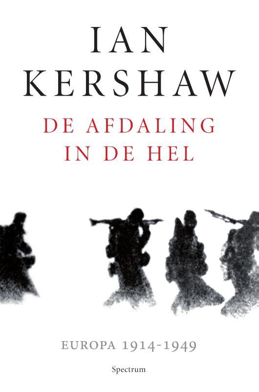 Ian Kershaw,De afdaling in de hel