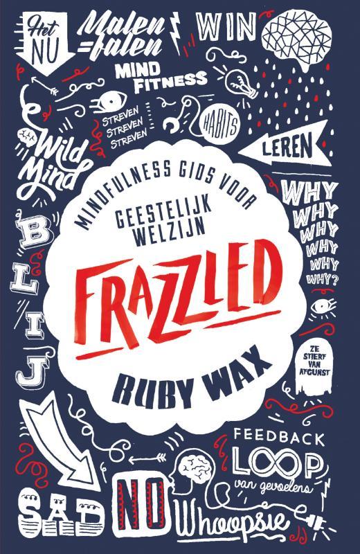 Ruby Wax,Frazzled