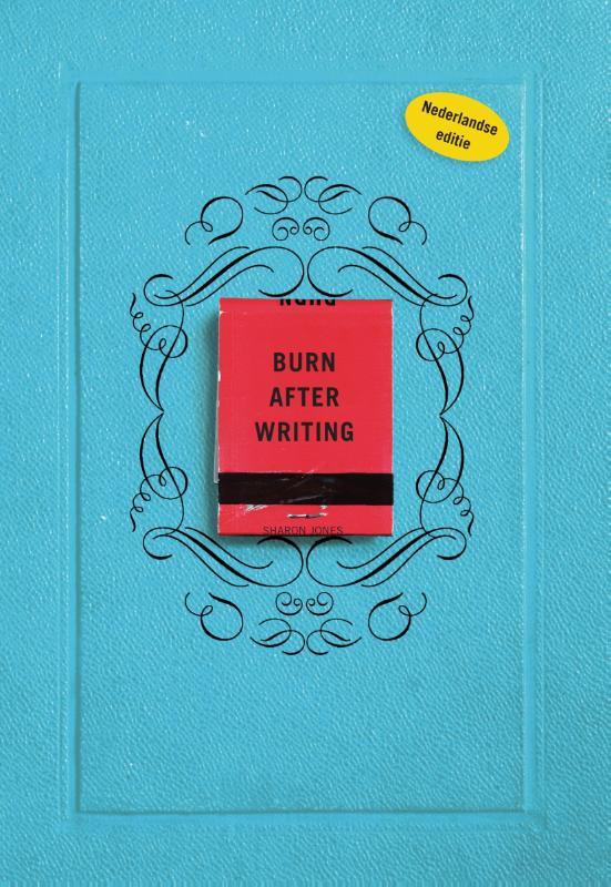 Sharon Jones,Burn after writing