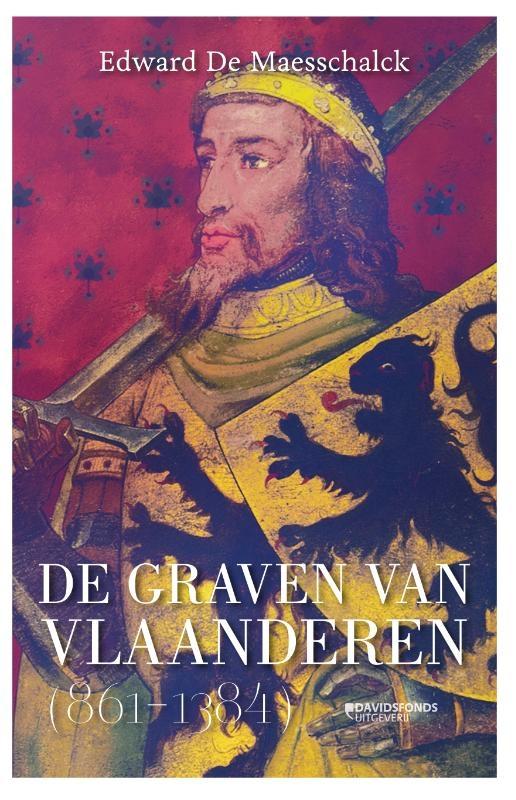 Edward De Maesschalck,De graven van Vlaanderen (864-1384)