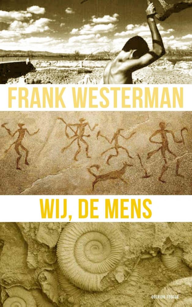 Frank Westerman,Wij, de mens