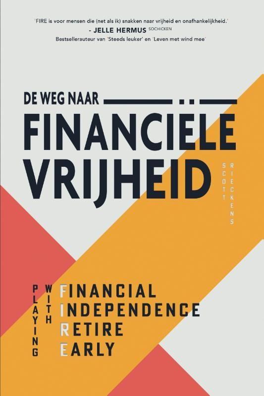 Scott Rieckens,De weg naar financiële vrijheid