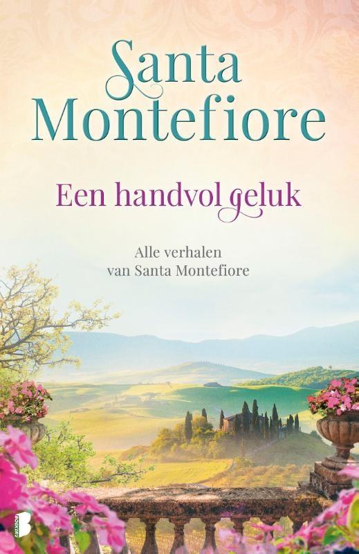 Santa Montefiore,Een handvol geluk
