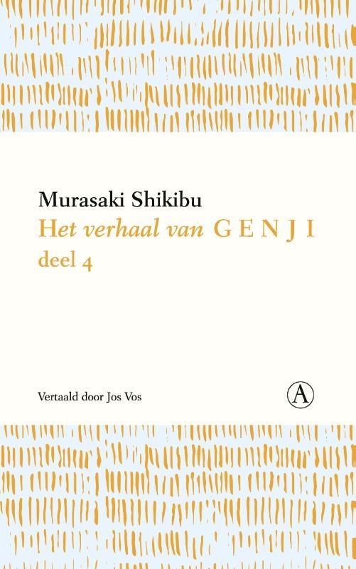Murasaki Shikibu,Het verhaal van Genji deel 4