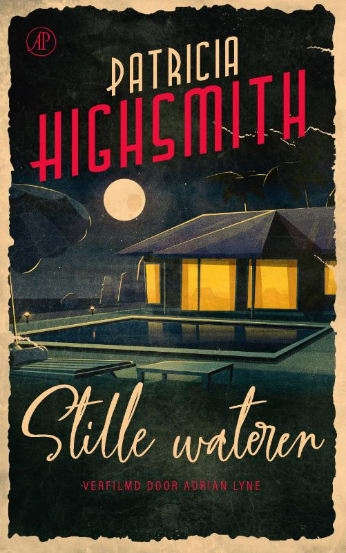 Patricia Highsmith,Stille wateren