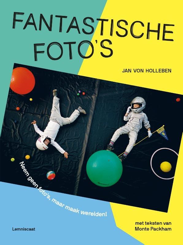Jan von Holleben,Fantastische foto`s
