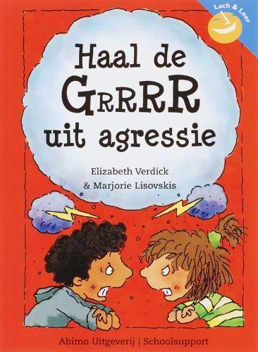 E.  Verdick, M.  Lisovskis,Haal de GrrrR uit agressie