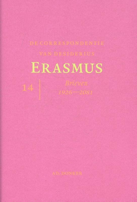 Desiderius Erasmus,De correspondentie van Desiderius Erasmus deel 14 Brieven 1926 - 2081
