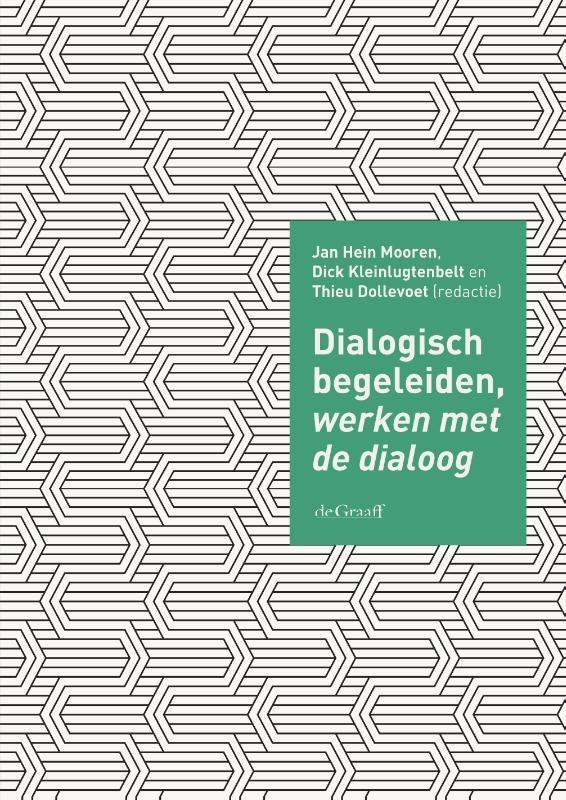 ,Dialogisch begeleiden, werken met de dialoog