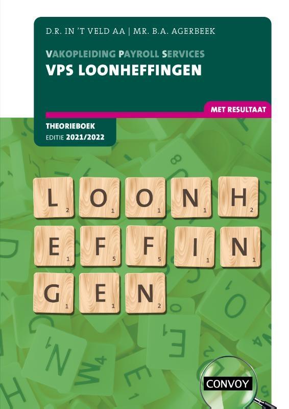 D.R. in `t Veld,VPS Loonheffingen Theorieboek 2021-2022