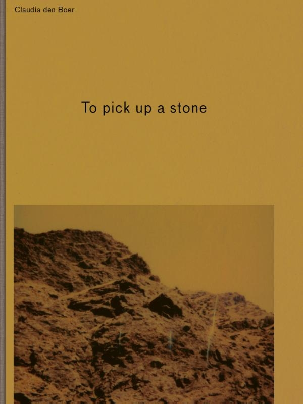 Claudia den Boer,To pick up a stone