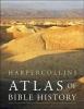 ,HarperCollins Atlas of Bible History