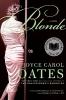 Joyce Carol Oates,Blonde