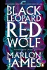 Marlon James ,Black Leopard, Red Wolf