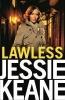 KEANE, Jessie,Lawless
