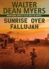 Myers, Walter Dean,Sunrise over Fallujah