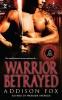 Fox, Addison,Warrior Betrayed