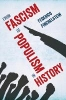 Finchelstein Federico,From Fascism to Populism in History
