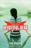 Maguire, Eden,Beautiful Dead