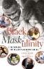 ,Black Mask-ulinity