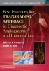 Bertrand, Olivier,   Rao, Sunil,Best Practices for Transradial Approach in Diagnositc Angiography and Intervention