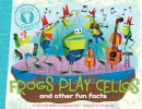 Disiena, Laura Lyn,Frogs Play Cellos