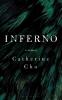 <b>Cho Catherine Cho</b>,Inferno