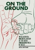 On the Ground,An Illustrated Anecdotal History of the Sixties Underground Press in the U.S.