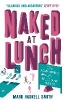 Smith, Mark Haskell,Naked at Lunch