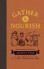 Canopy Press,Gather & Nourish