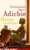 Adichie, Chimamanda Ngozi,Heimsuchungen