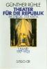Rühle, Günther,Theater für die Republik im Spiegel der Kritik