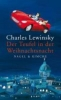 Lewinsky, Charles, ,Der Teufel in der Weihnachtsnacht